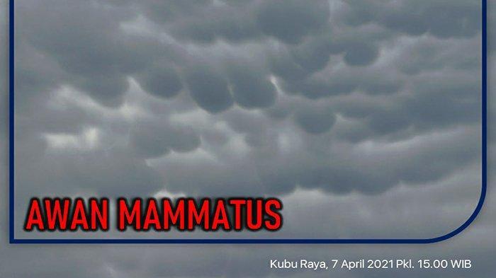 Awan Mammatus di Langit Kalbar, Berkaitan Dengan Badai Petir Hingga Harus Dihindari Pesawat Terbang
