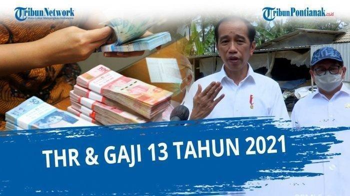 PENCAIRAN THR dan Gaji 13 Tahun 2021, Berapa Besaran THR dan gaji ke-13 Yang Akan Diterima?