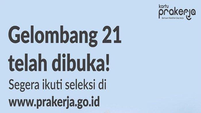 Pendaftaran Masih Dibuka, Segera Gabung Prakerja Gelombang 21 Lewat HP Klik dashboard.prakerja.go.id