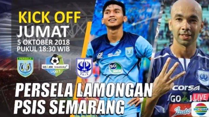 LIVE BOLA Persela VS PSIS, Liga 1 Pekan ke-24 di Indosiar Pukul 18.30 WIB