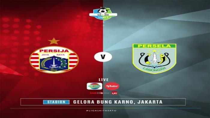 LIVE STREAMING Big Match Liga 1 Persija Vs Persela Berlangsung Pukul 15.30 WIB