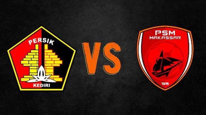 Update skor Sementara Persik Kediri Vs PSM Makassar di BRI Liga 1 Indonesia Live Vidio Sekarang