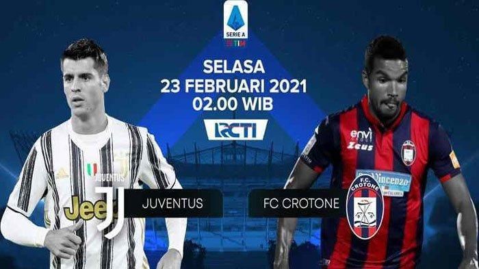 LIVE STREAMING Juventus Vs Crotone RCTI Setelah Mega Sinema! Cek Hasil Akhir dan Klasemen Serie A