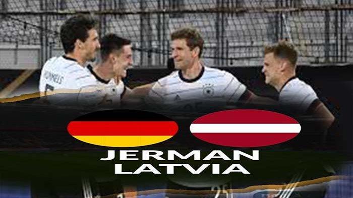 Pesta Gol Jerman vs Latvia Jelang Euro 2020, Gladi Bersih Jerman Sebelum Lakoni Euro 2020