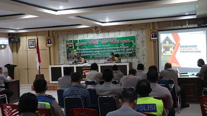 Kapolres Landak Pimpin Latihan Pra Operasi Ketupat Kapuas 2021 Polres Landak