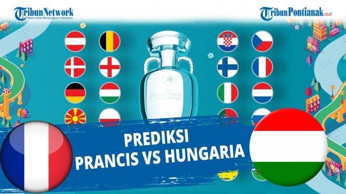 STREAMING Perancis vs Hungaria Euro 2020 Live RCTI & Mola TV Lengkap Update Skor Piala Eropa 2021