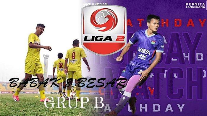 LIVE STREAMING Persita Tangerang Vs Martapura Babak 8 Besar Liga 2, Penentu Pemuncak Klasemen Liga 2