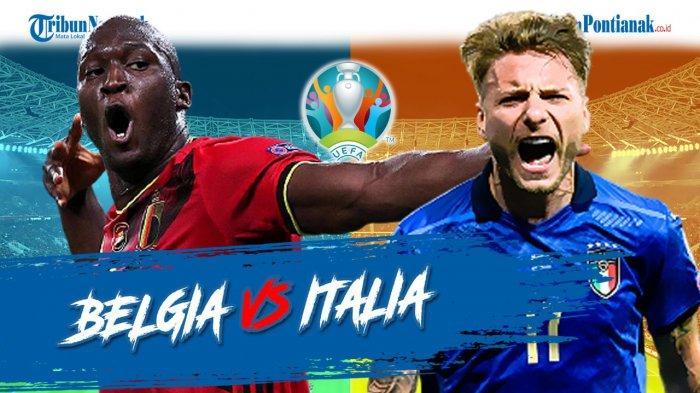 Prediksi Italia Vs Belgia Perempat Final EURO Live RCTI - Susunan Pemain, Head to Head & Jadwal EURO