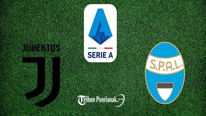 PREDIKSI LIGA ITALIA: LIVE Score & LIVE Streaming Juventus Vs SPAL LIVE Bein Sports & Maxstream