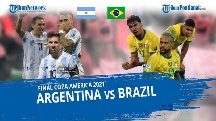 LIVE SKOR Brazil vs Argentina Final Copa America 2021 Lengkap Link Streaming Argentina vs Brazil