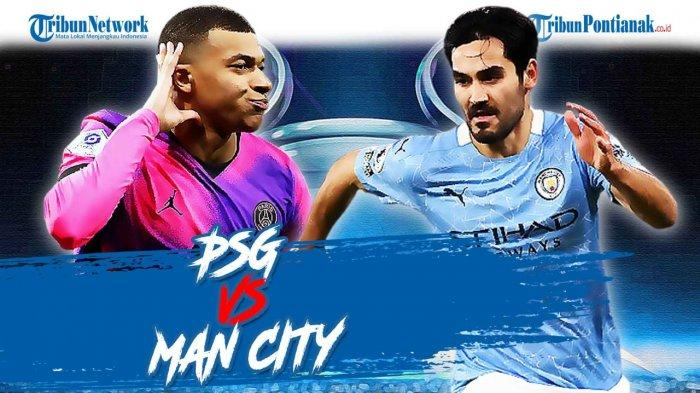 LIVE HASIL PSG Vs Manchester City Leg 1 Semifinal Liga ...