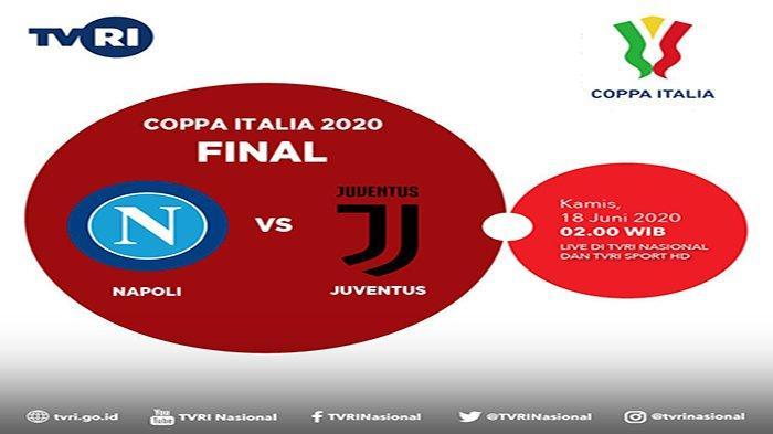PREDIKSI SKOR Juventus Vs Napoli Final Coppa Italia Live TVRI Jam 02.00 WIB dan Prediksi Starting XI