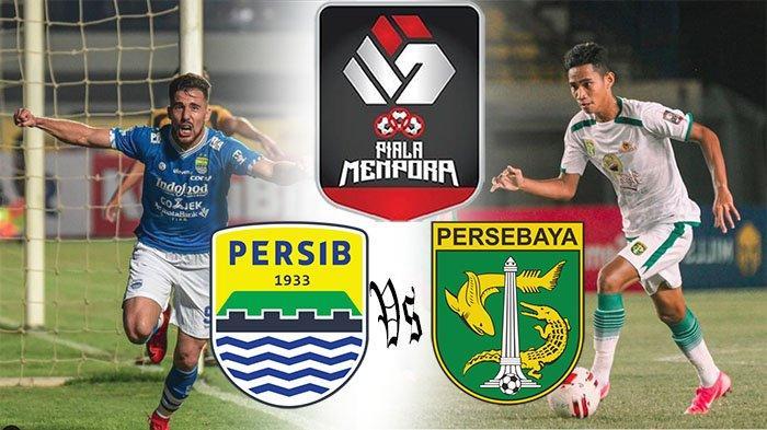 LIVE SCORE PERSIB VS PERSEBAYA dan Update Hasil Persebaya Vs Persib Streaming Piala Menpora Sekarang