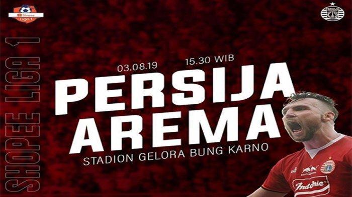 Prediksi Skor Persija Vs Arema FC Big Match Liga 1 2019 Live Streaming Indosiar Jam 15.30 WIB