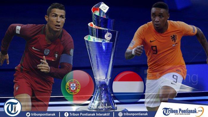 Live Streaming Final UEFA Nations League Belanda Vs Portugal, LIVE Portugal Vs Belanda Jam 01.45 WIB