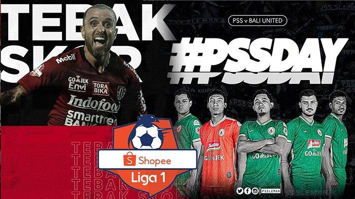 LIVE STREAMING PSS Sleman Vs Bali United Shopee Liga 1 | Duel Tiga Besar, Sama-sama Punya Masalah
