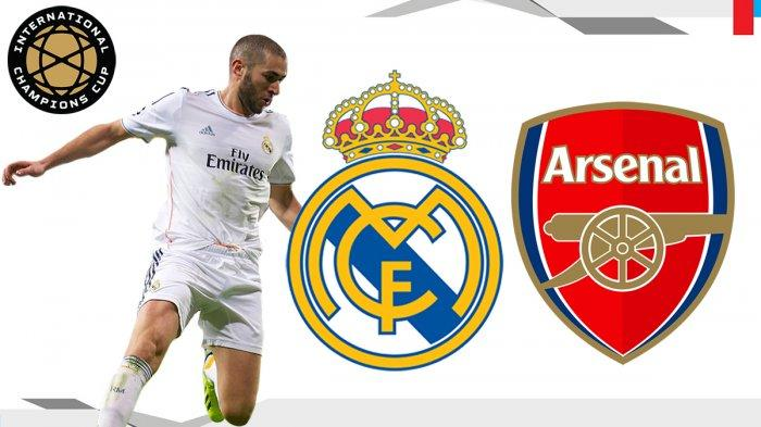 Prediksi Skor Real Madrid Vs Arsenal ICC 2019, Jadwal Siaran Langsung Mola TV Jam 06.00 WIB