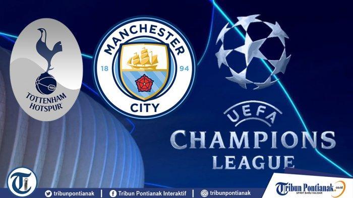 LIVE STREAMING Tottenham Hotspur Vs Manchester City Berlangsung Pukul 02.00 WIB