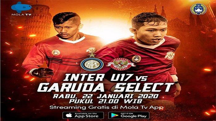 SEDANG LIVE, Link Streaming Garuda Select vs Inter Milan U17