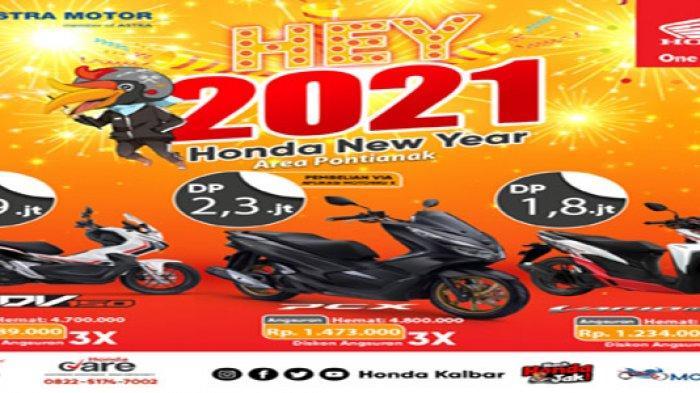 Awali Tahun 2021 dengan Motor Baru, Honda Kalbar Beri Promo Angsuran
