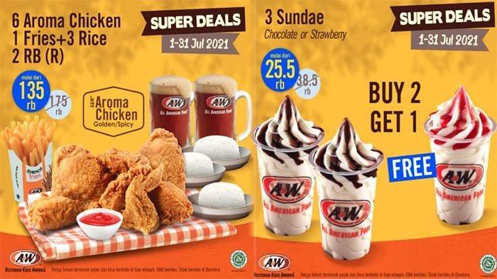 PROMO A&W Hari Ini 2 Juli 2021, Menu Super Deals & Weekend Deals Aroma Chicken Mulai Rp 59 Ribuan