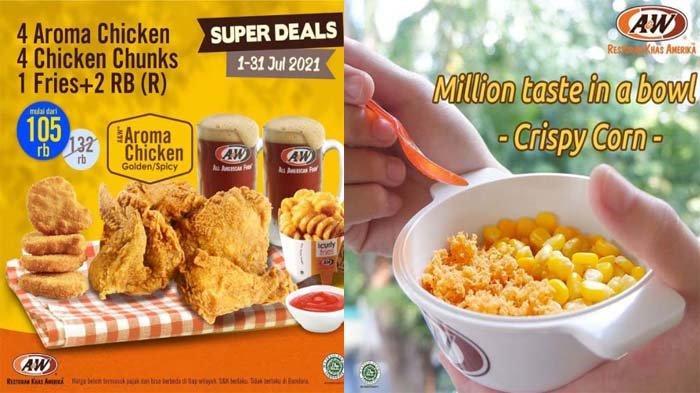 PROMO A&W Juli 2021, Gurihnya Crispy Corn dan Super Deals Harga Super Hemat di Gerai A&W Terdekat
