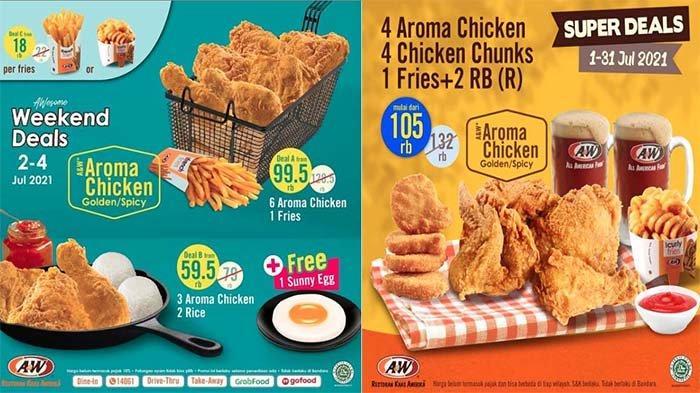 PROMO A&W Terbaru Hari Ini 1 Juli 2021, Weekend Deals Aroma Chicken & Pilihan Menu Super Deals