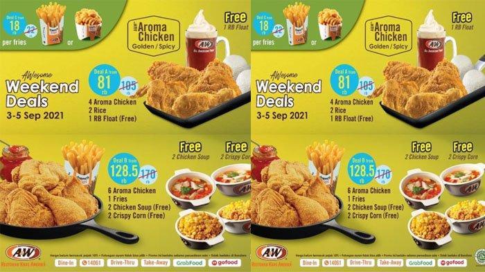 PROMO A&W Terbaru Hari Ini 3 - 5 September 2021, Weekend Deals Pilih Paket Chicken hingga Fries