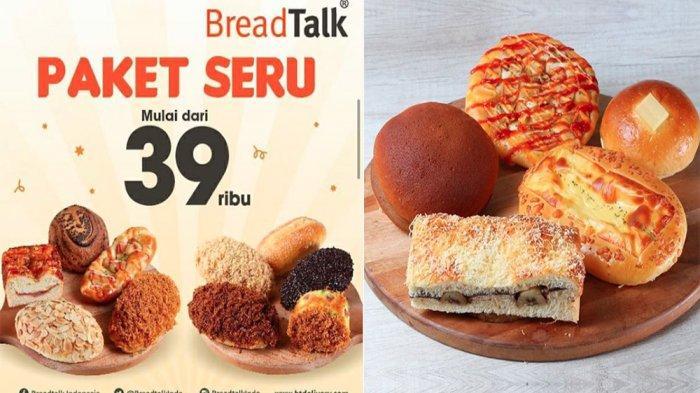 PROMO BreadTalk 30 Juni 2020, Paket Seru Mulai Rp 39.000 Pilihan Roti Best Seller Buruan!
