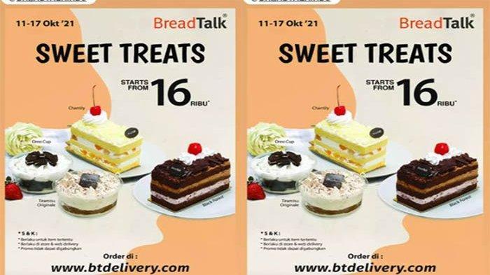 PROMO BreadTalk Hari Ini 12 Oktober 2021, Promo Sweet Treats Mulai 16 Ribu Berlaku Hingga 17 Oktober