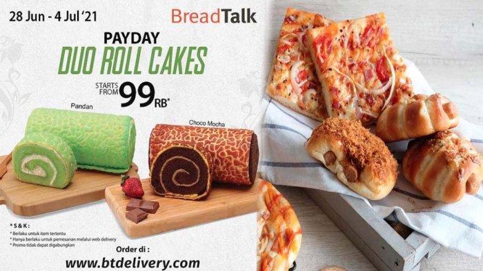 PROMO BreadTalk Hari ini 28 Juni - 4 Juli 2021, Nikmati Duo Roll Cakes Mulai dari Rp 99 Ribu Hemat