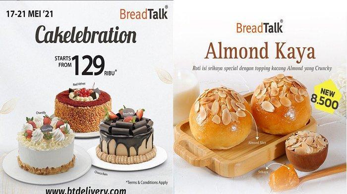 PROMO BreadTalk Mei 2021, Nikmati Spesial Cakes dan Roti Terbaru BreadTalk