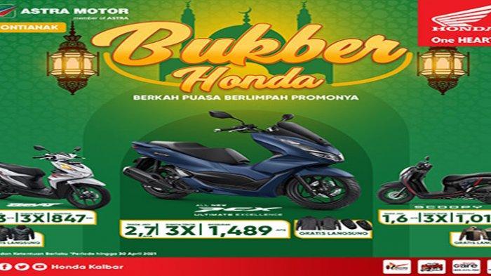 Honda Kalbar Rilis Promo BUKBER, Berikan Spesial Angsuran