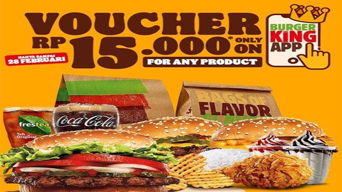 Promo Burger King Hari Ini, Berikan Voucher 15 Ribu Hingga Paket Hemat Mulai 20 Ribu