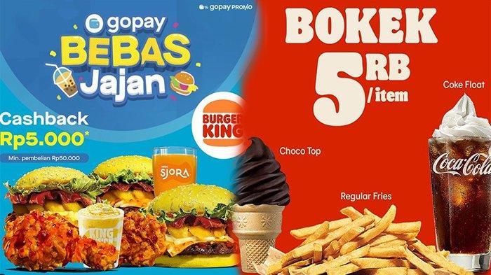 PROMO Burger King Mei 2021 Mulai Rp 5 Ribu, Dapatkan Promo Cashback dan Tukarkan Kupon