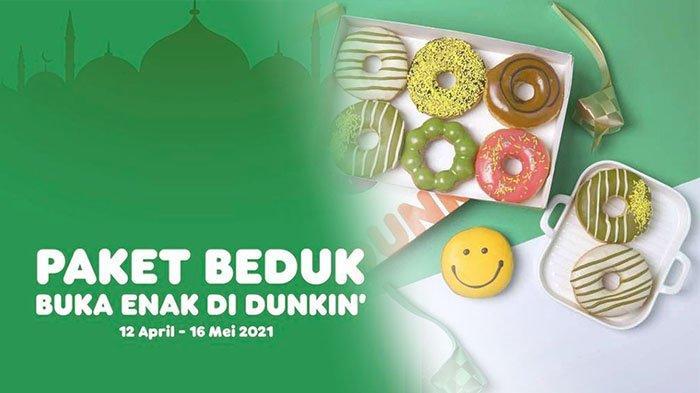PROMO Dunkin Donuts April 2021, Ada Menu Spesial Ramadhan Murah Meriah di Dunkin Donuts Terdekat