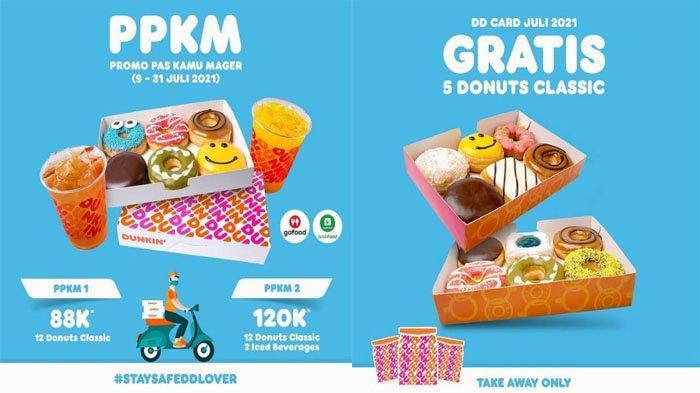 PROMO Dunkin Donuts Hari Ini 12 Juli 2021, Promo PPKM Mulai Rp 88 Ribu dan Gratis 5 Donuts Classic