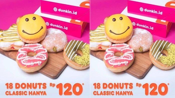 PROMO Dunkin Donuts Hari Ini 26 Mei 2021, Nikmati 18 Donuts Classic Bayar Hemat Rp 120 Ribu