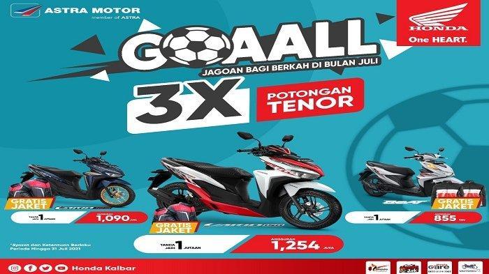 Semarak Final EURO, Honda Kalbar Beri Program GOAALL di Bulan Juli
