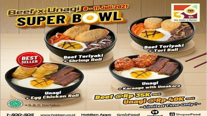 PROMO HokBen Hari Ini 8 Juli 2021, Ada Super Bowl Beef x Unagi Mulai Rp 35 Ribu