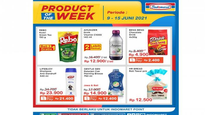 Promo Indomaret Product of The Week Periode 9 - 15 Juni 2021.