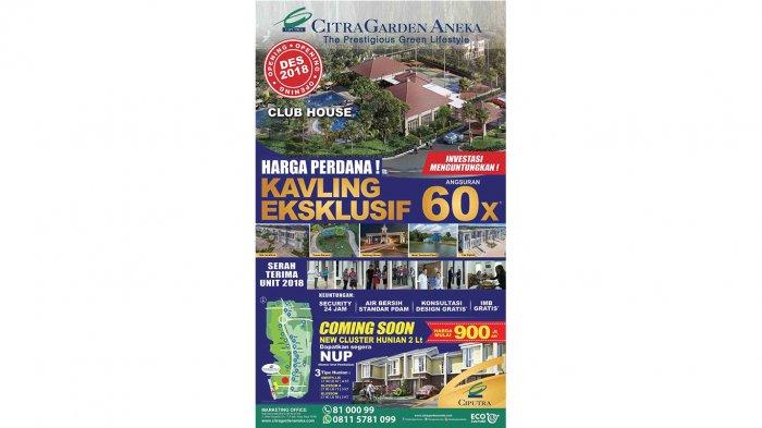 Promo Ketupat, CitraGarden Aneka Hadirkan Kavling Exclusive di Kawasan Premium