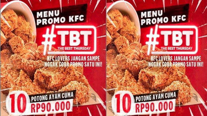 PROMO KFC Hanya Hari Ini Kamis 25 Maret 2021, Cuma Rp 90.000 Dapat 10 Potong Ayam Goreng KFC