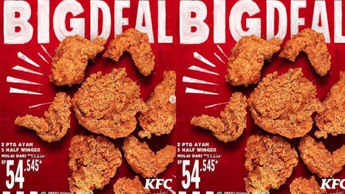 PROMO KFC Hari Ini 21 Februari 2021, Promo Big Deal Makan 2 Potong Ayam 3 Half Winger Cuma 54 Ribuan