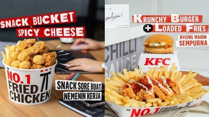 PROMO KFC Hari Ini 22 September 2021, Menu Snack Bucket Spicy Cheese & Krunchy Burger + Loaded Fries