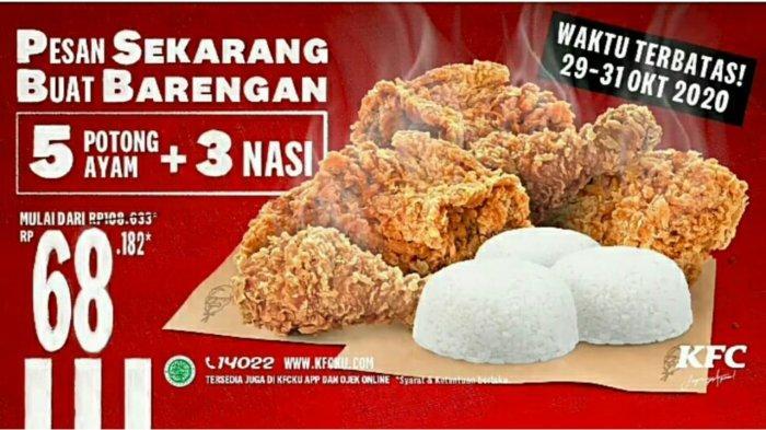 Promo Kfc Hari Ini 29 31 Oktober 2020 Nikmati Menu 5 Potong Ayam 3 Nasi Mulai Dari Rp 68 182 Saja Tribun Pontianak