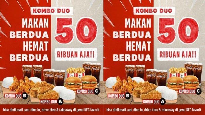 PROMO KFC Hari Ini 30 Agustus 2021, Nikmati KFC Kombo Duo Makan Enak Berdua Cuma 50 Ribuan