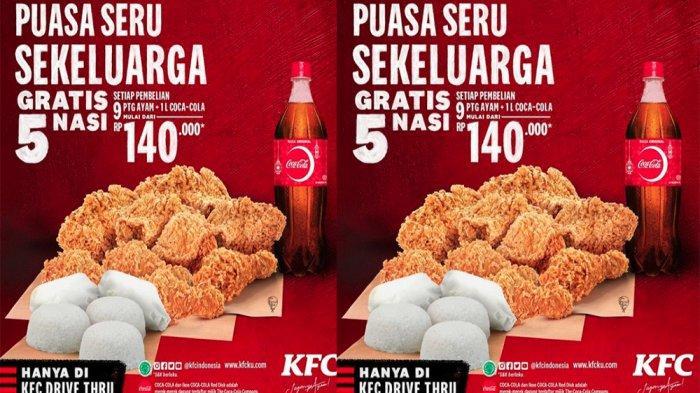 PROMO KFC Hari Ini 30 April 2021, Beli 9 Potong Ayam 1 Liter Coca-cola Gratis 5 Nasi di KFC Terdekat