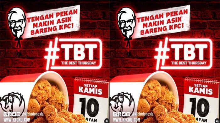 PROMO KFC Khusus Hari Ini Kamis 18 Maret 2021, Promo TBT Nikmati 10 Potong Ayam Mulai Rp 90.000 Saja