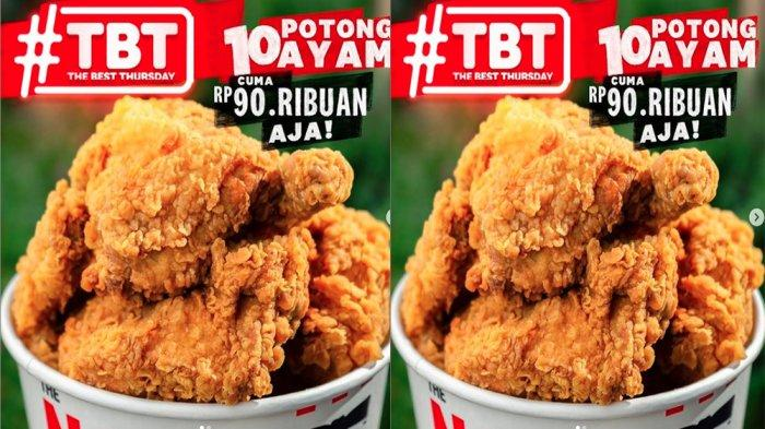 PROMO KFC Khusus Hari Ini Kamis 27 Mei 2021, Nikmati 10 Potong Ayam Goreng KFC Cuma Rp 90 Ribuan
